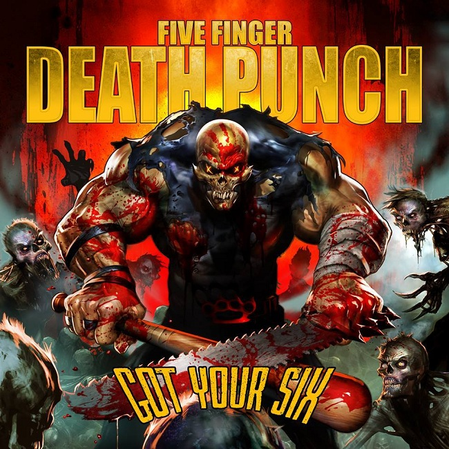 FIVE-FINGER-DEATH-PUNCH-Got-Your-Six