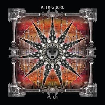 KILLING JOKE, Pylon