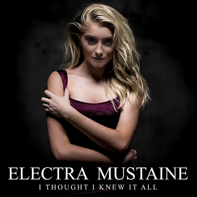 Electra Mustaine, I Thought I Knew It All