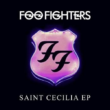 FOO FIGHTERS, Saint Cecilia