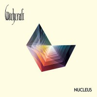 Witchcraft, Nucleus