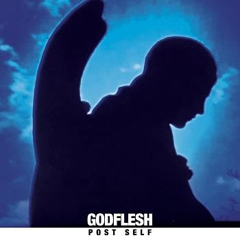 GODFLESH, Post Self