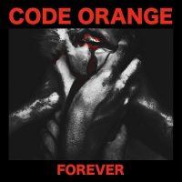 Code Orange, Forever
